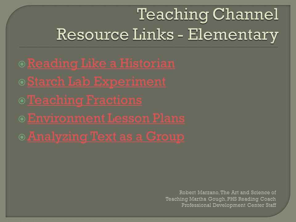 Reading Like a Historian Starch Lab Experiment Teaching Fractions Environment Lesson Plans Analyzing Text as a Group Robert Marzano, The Art and Science of Teaching Martha Gough, PHS Reading Coach Professional Development Center Staff