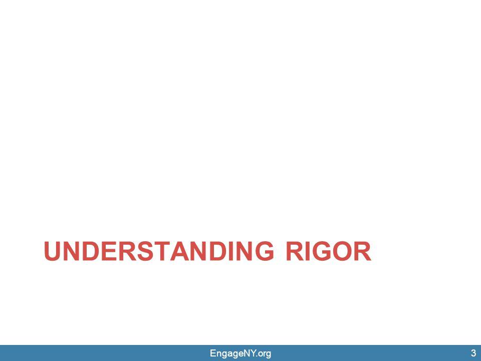 UNDERSTANDING RIGOR EngageNY.org3