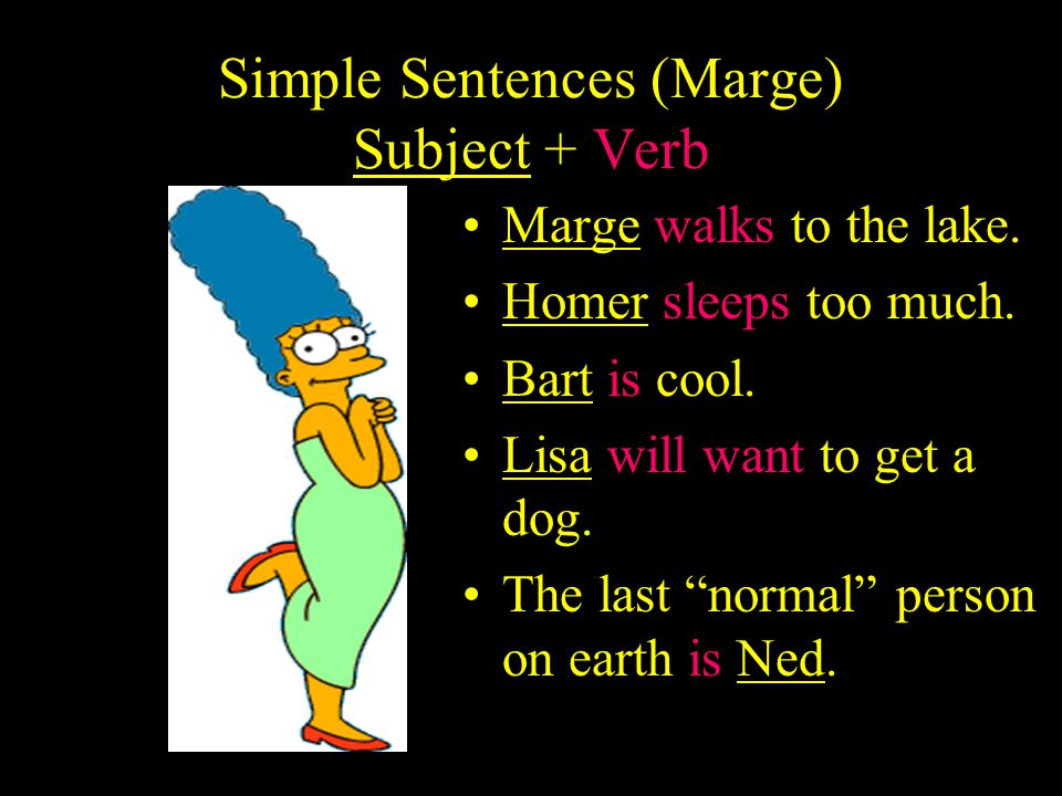 Independent (Marge) Clause Just like Marge, an independent clause can survive on its own. It is a complete sentence which expresses a complete thought
