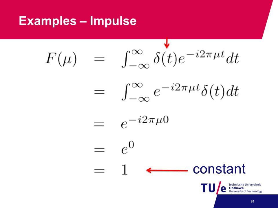 Examples – Impulse 24 constant