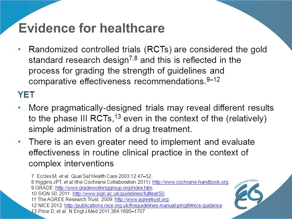 Designing, Evaluating, and Implementing Complex Interventions In 2000, the UK Medical Research Council described a framework for the development and evaluation of RCTs for complex interventions 14 o Forward citations suggest widespread global adoption o Only methodological guidance for healthcare researchers developing and evaluating complex interventions.