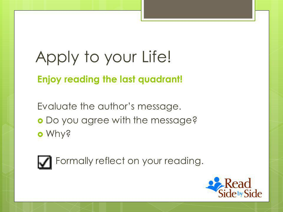 Apply to your Life. Enjoy reading the last quadrant.