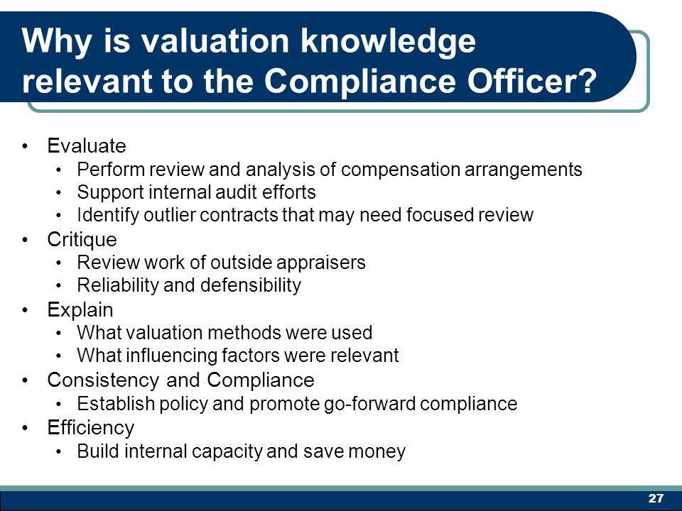 Why is valuation knowledge relevant to the Compliance Officer.