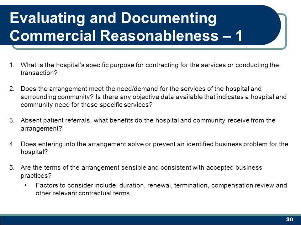Evaluating and Documenting Commercial Reasonableness – 1 1.