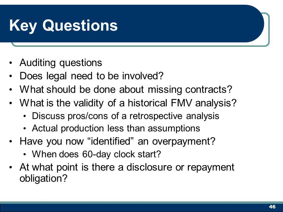 Key Questions Auditing questions Does legal need to be involved.