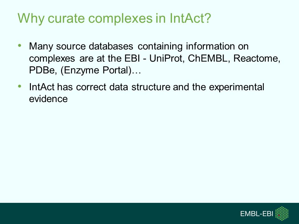 Why curate complexes in IntAct.