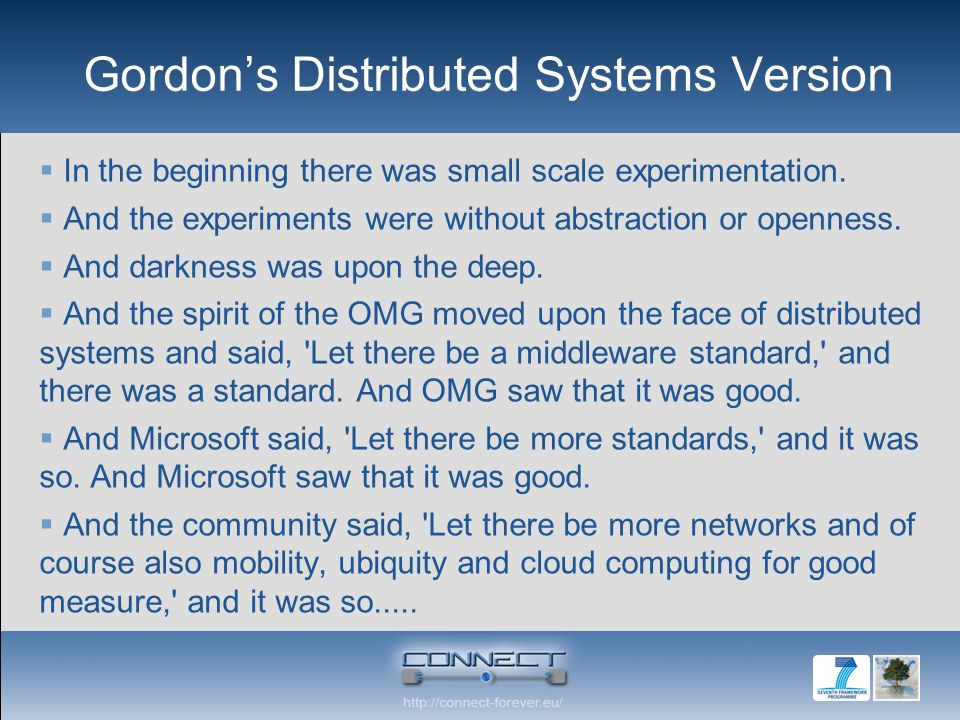 Gordons Distributed Systems Version In the beginning there was small scale experimentation.