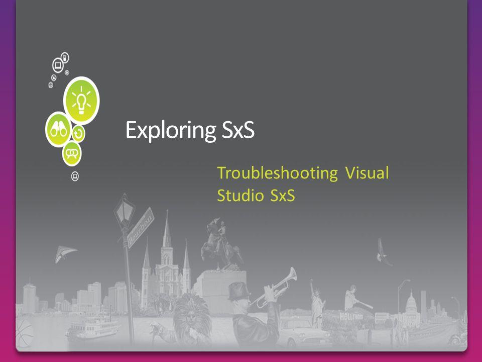 Troubleshooting Visual Studio SxS
