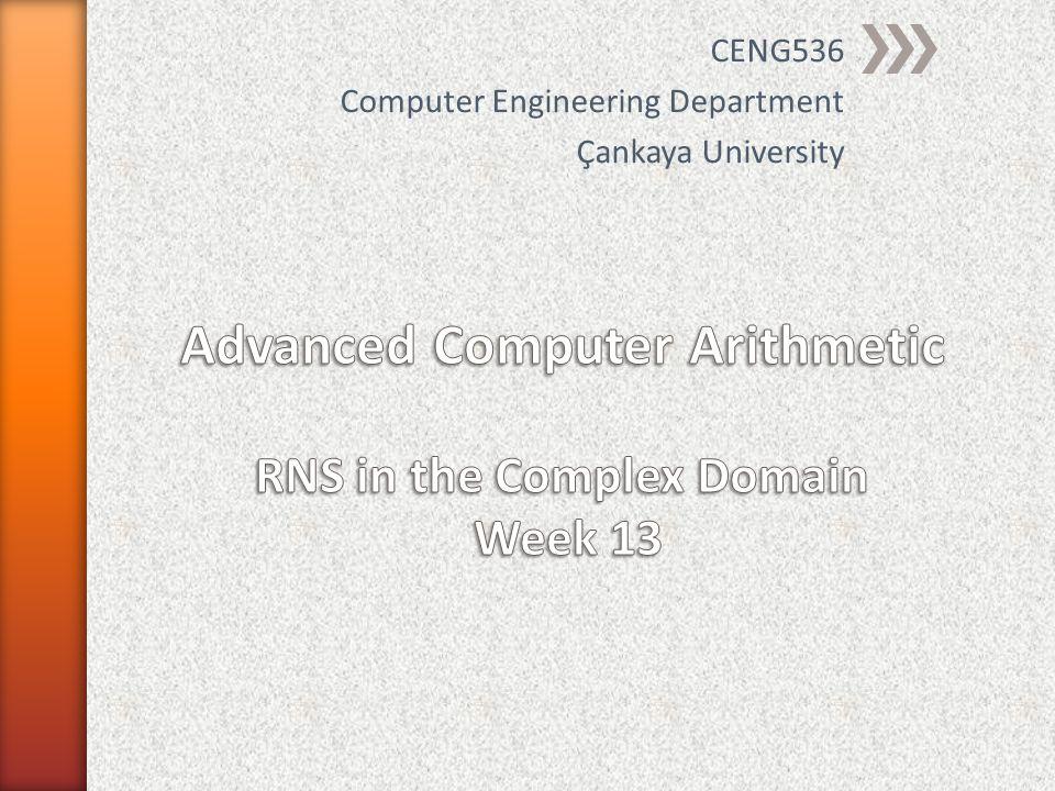CENG536 Computer Engineering Department Çankaya University
