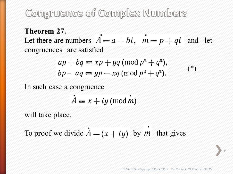 CENG 536 - Spring 2012-2013 Dr. Yuriy ALYEKSYEYENKOV 9 Theorem 27.