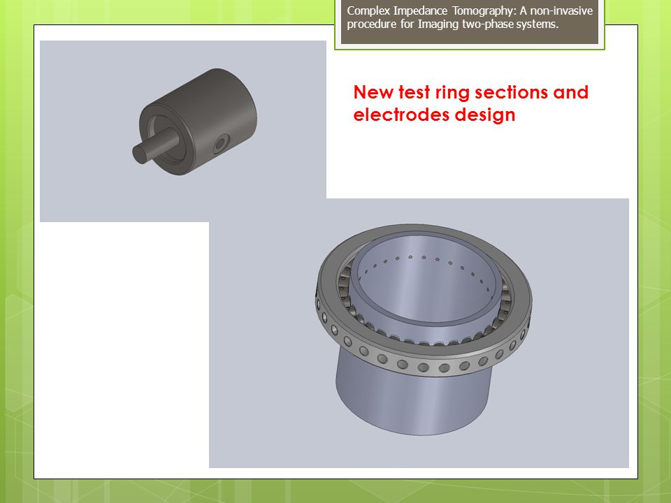 New test ring sections and electrodes design