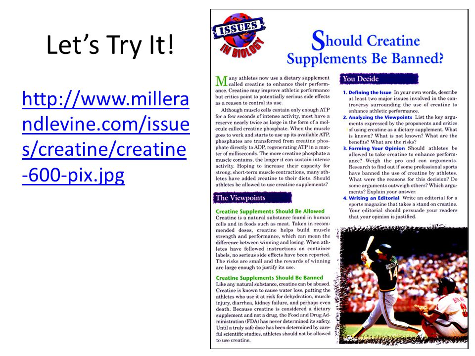 Lets Try It! http://www.millera ndlevine.com/issue s/creatine/creatine -600-pix.jpg