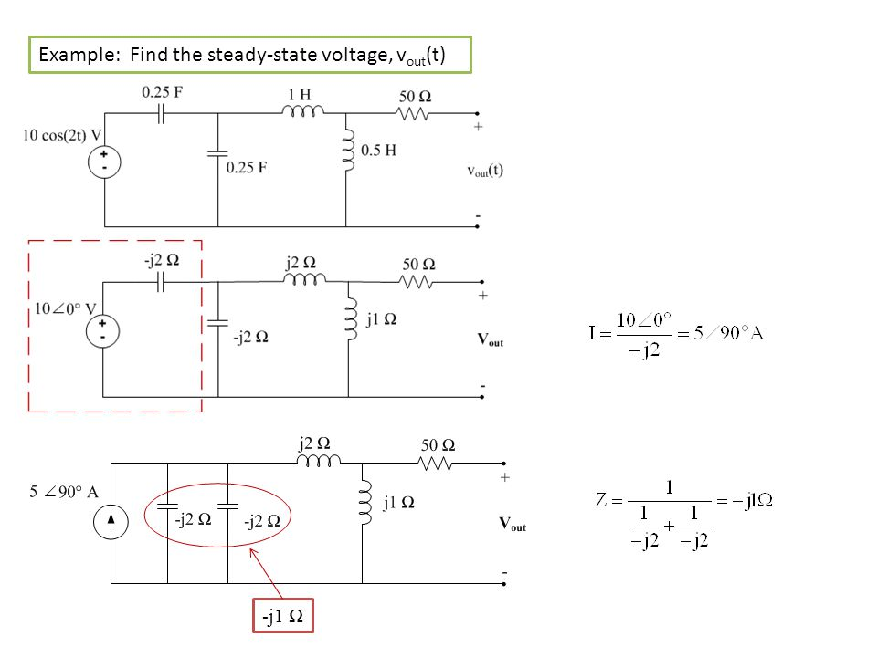 Example: Find the steady-state voltage, v out (t) -j1