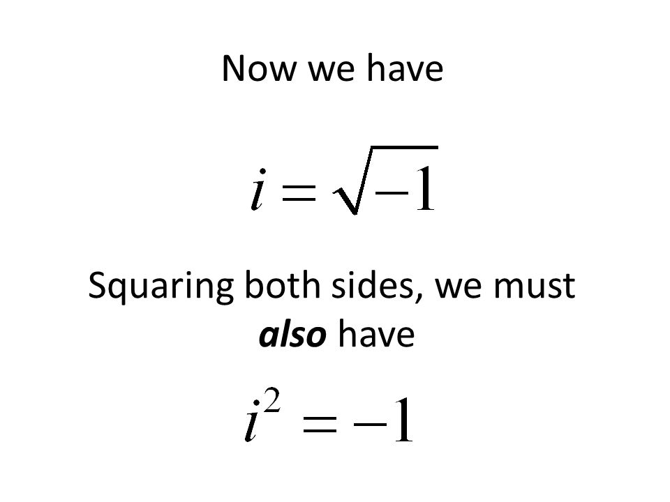 Now we have Squaring both sides, we must also have