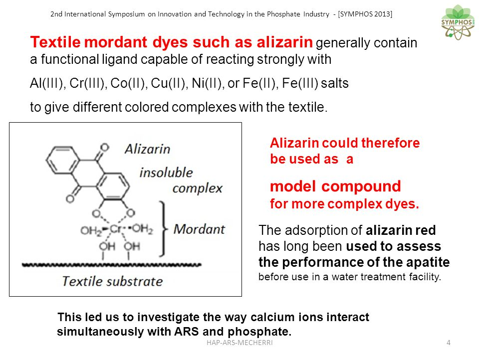 2nd International Symposium on Innovation and Technology in the Phosphate Industry - [SYMPHOS 2013] For the mixtures calcium-alizarin, calcium-phosphate and calcium-phosphate-alizarin, there are both a pH jump and a pH shift of the equivalent points to the titration of alizarin and of the phosphorous species originating from apatite HA.