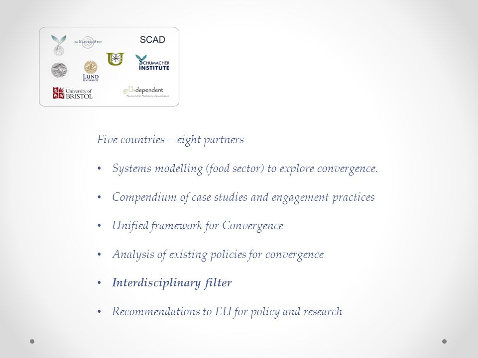 Five countries – eight partners Systems modelling (food sector) to explore convergence. Compendium of case studies and engagement practices Unified fr