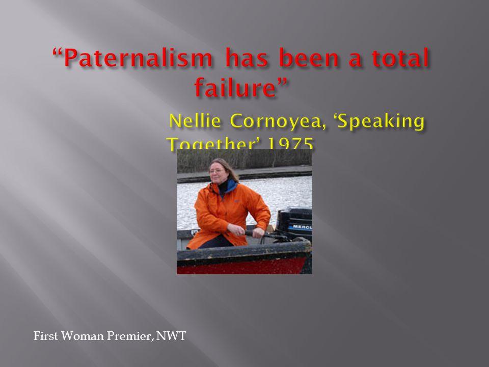 First Woman Premier, NWT