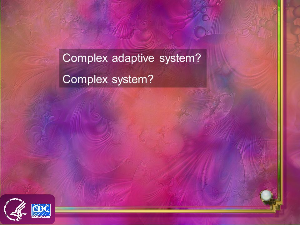 Complex adaptive system Complex system