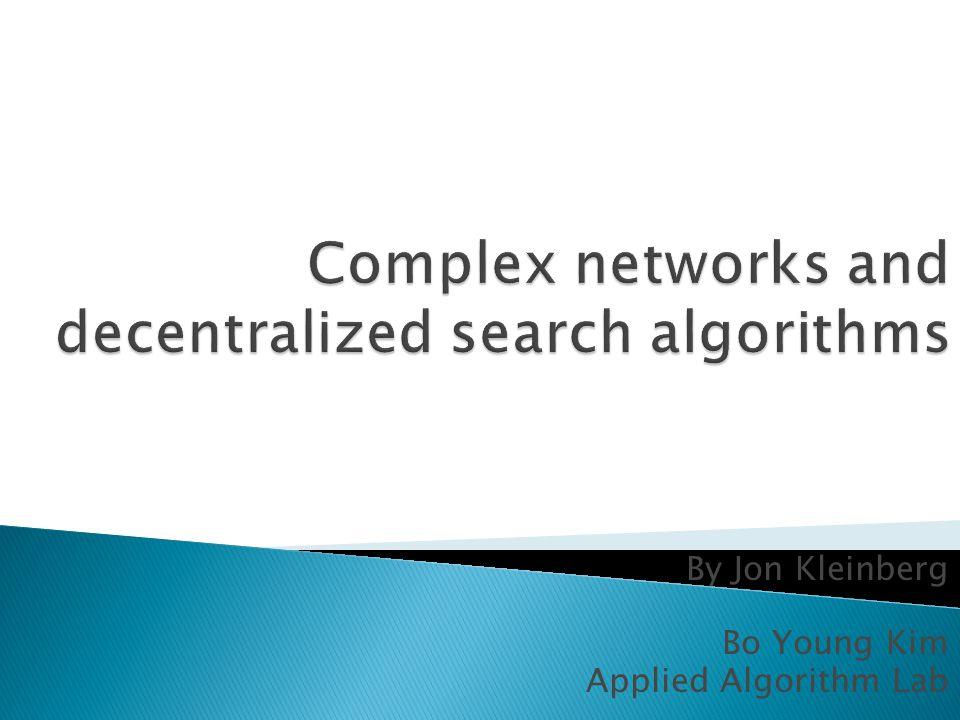 By Jon Kleinberg Bo Young Kim Applied Algorithm Lab
