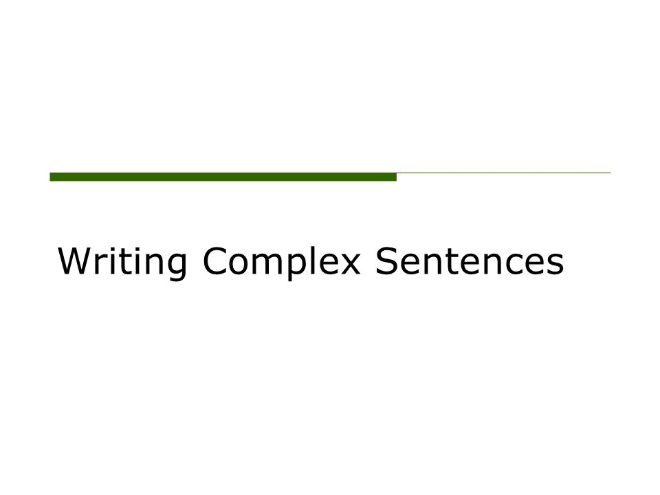 Punctuation for Complex Sentences Commas are used to join a dependent clause to an independent clause if the dependent clause comes first in the sentence.
