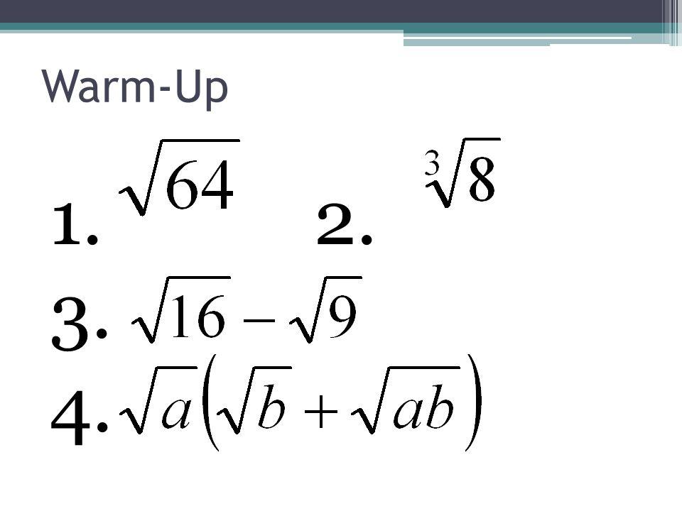 Warm-Up 1. 2. 3. 4.