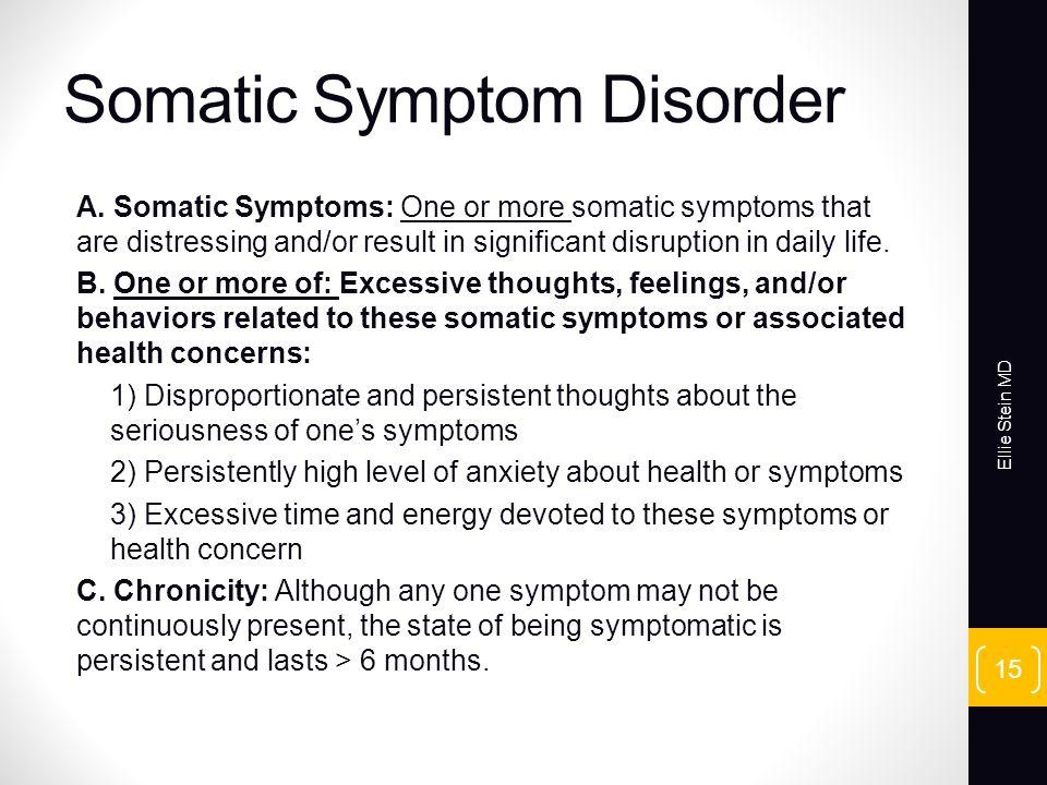 Somatic Symptom Disorder A.