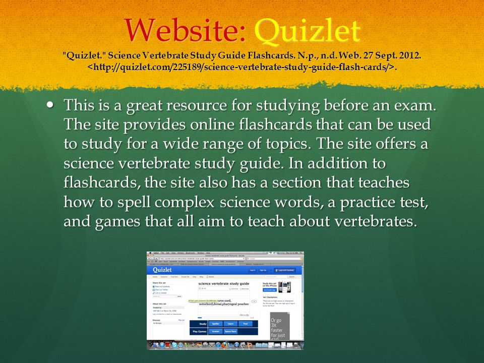 Website: Quizlet Quizlet. Science Vertebrate Study Guide Flashcards.