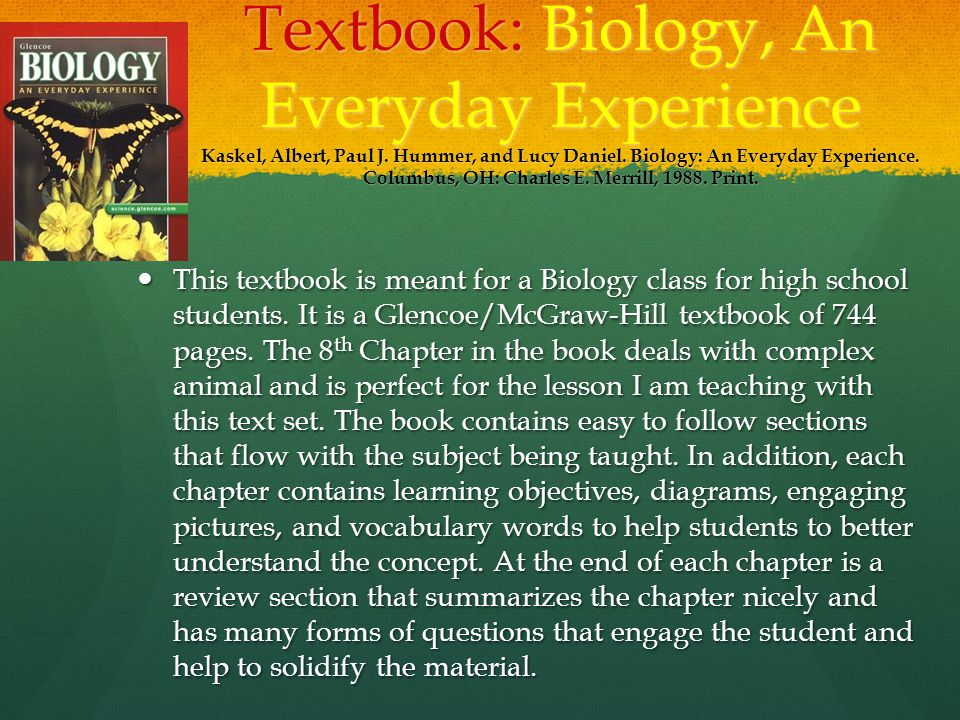 Textbook: Biology, An Everyday Experience Kaskel, Albert, Paul J.