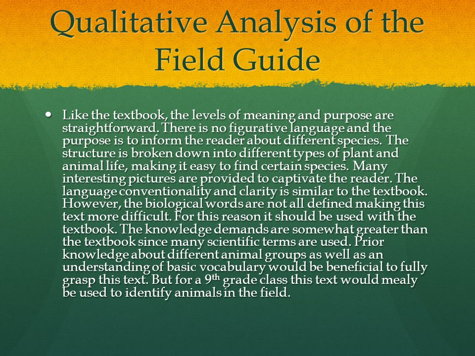 Qualitative Analysis of the Field Guide Like the textbook, the levels of meaning and purpose are straightforward.