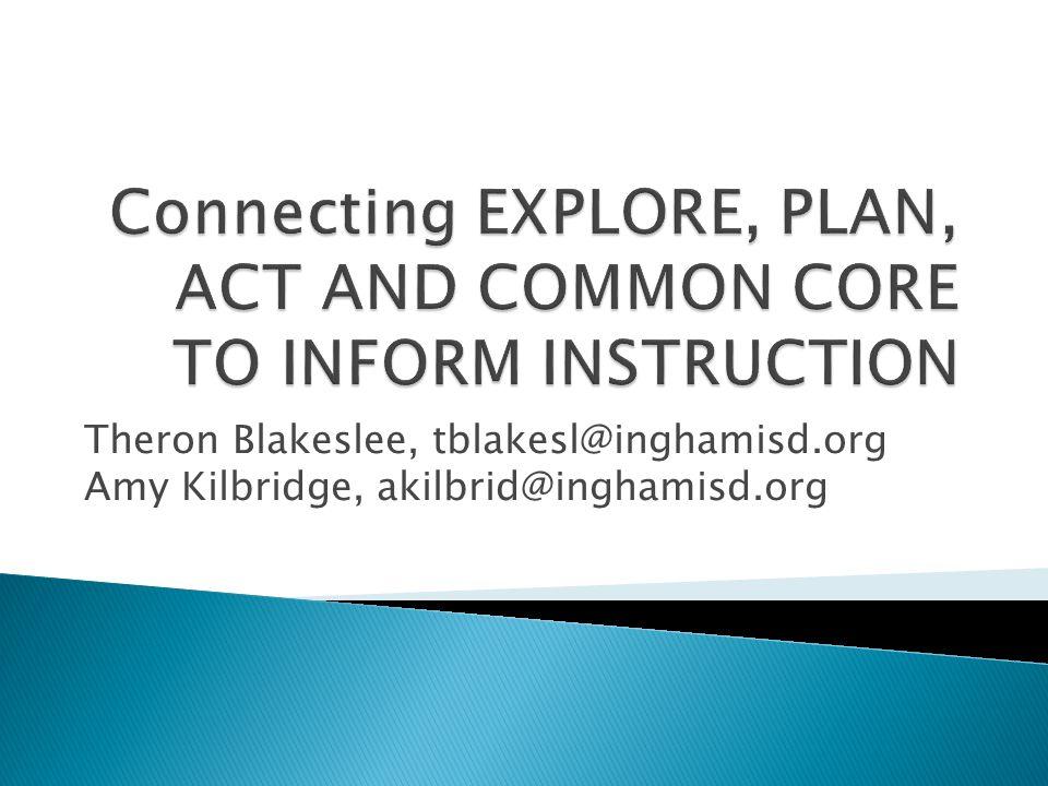 Theron Blakeslee, tblakesl@inghamisd.org Amy Kilbridge, akilbrid@inghamisd.org