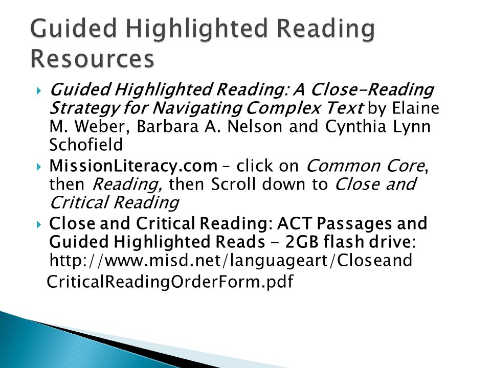 Guided Highlighted Reading: A Close-Reading Strategy for Navigating Complex Text by Elaine M.