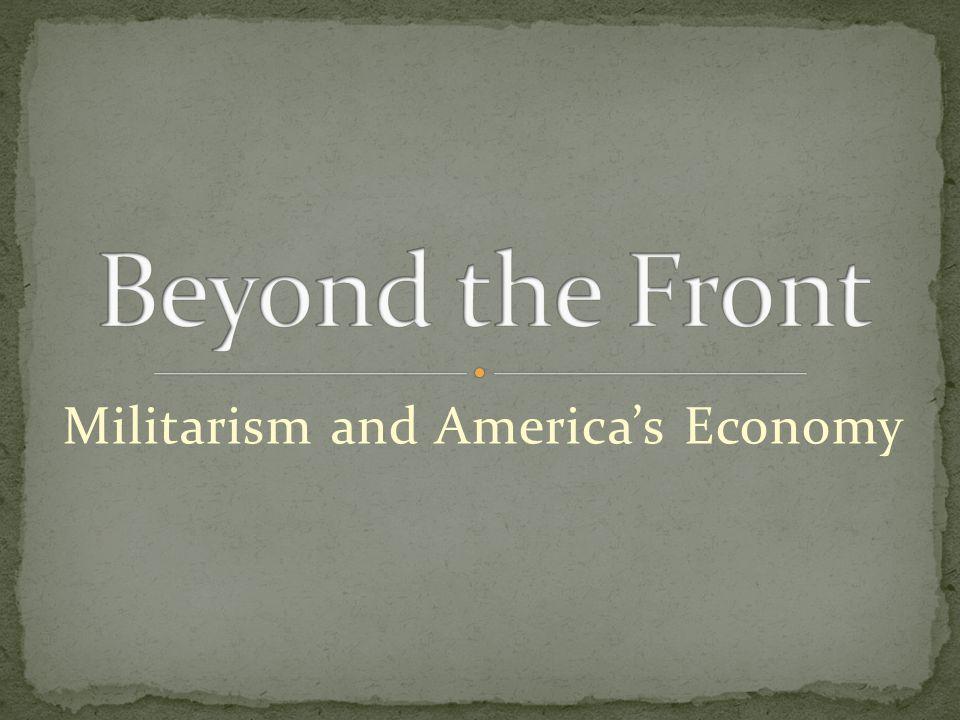 Militarism and Americas Economy
