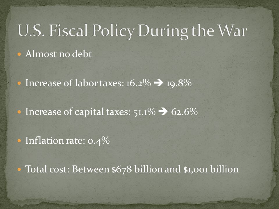 Almost no debt Increase of labor taxes: 16.2% 19.8% Increase of capital taxes: 51.1% 62.6% Inflation rate: 0.4% Total cost: Between $678 billion and $