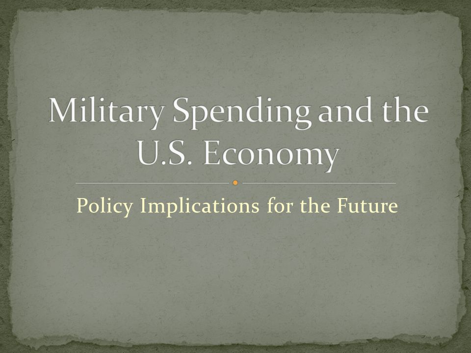 Policy Implications for the Future