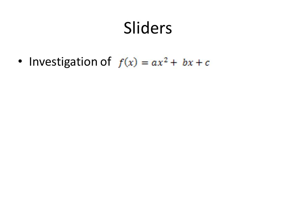 Sliders Investigation of