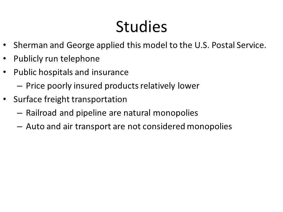 Studies Sherman and George applied this model to the U.S.