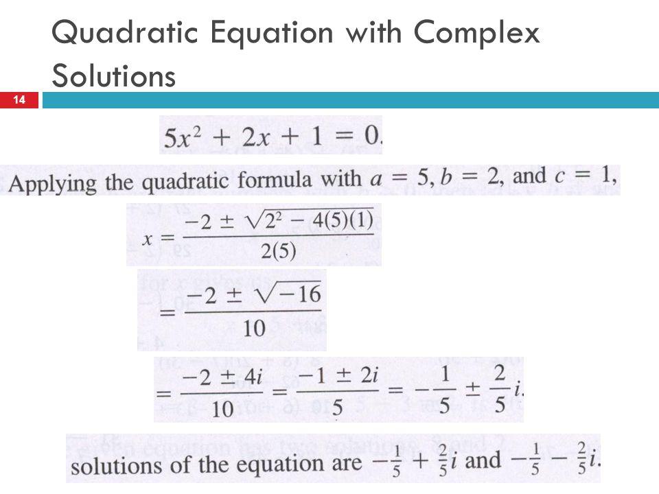 Quadratic Equation with Complex Solutions 14