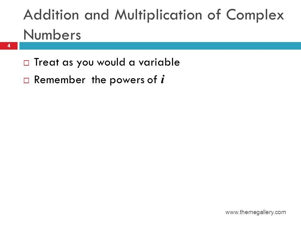 Addition of Complex Numbers Example 5 www.themegallery.com