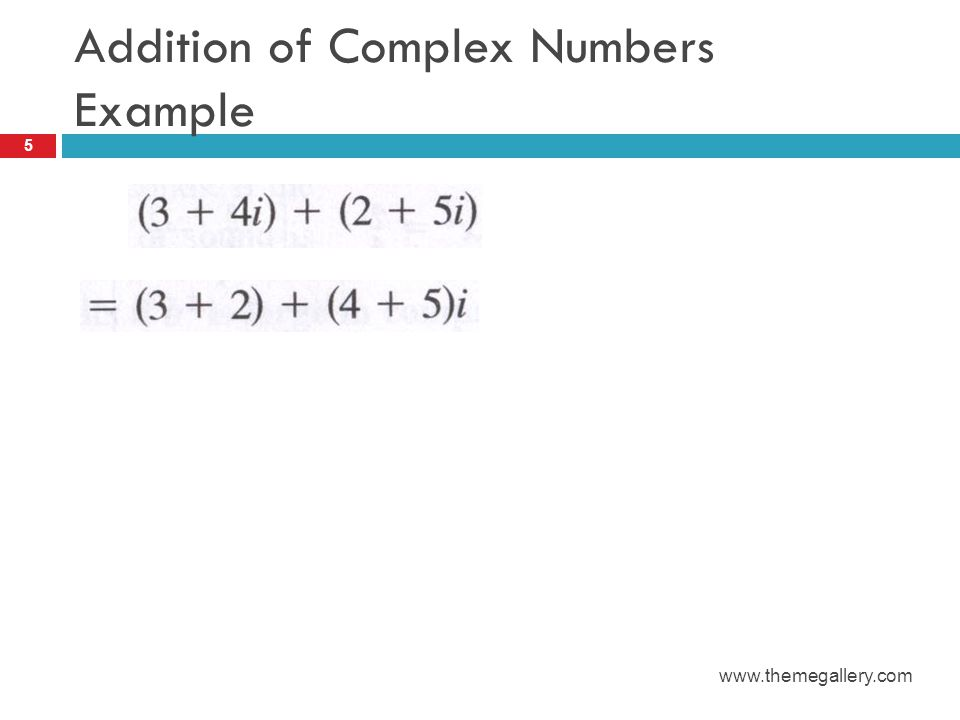 Multiplication of Complex Numbers Example 6 www.themegallery.com