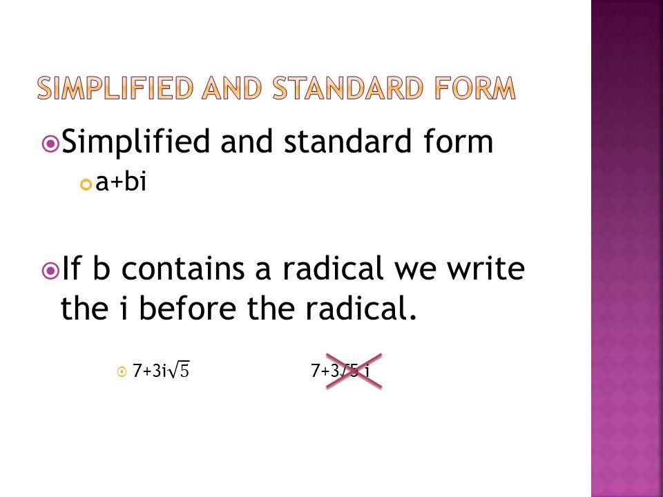 Adding (a+bi)-(c+di)=(a+c)-(b+d)i (a+bi)+(c+di)=(a+c)+(b+d)i Subtracting (5-11i)+(7+4i) (5-2i)+(3+3i) (-5+i)-(-11-6i) (2+6i)-(12-i)
