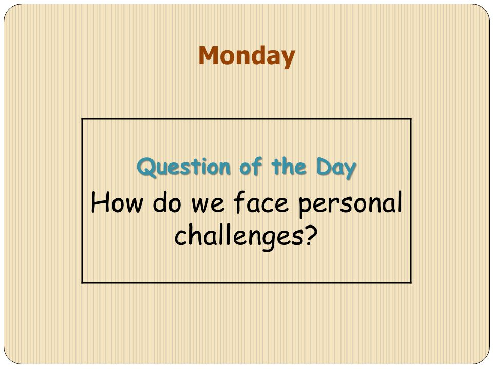 Personal Challenge question?
