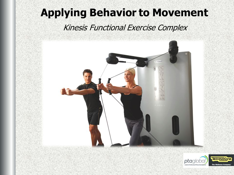 Applying Behavior to Movement Kinesis Functional Exercise Complex