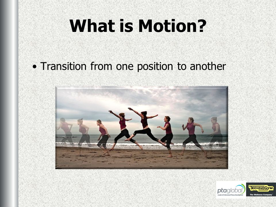 What is Motion Transition from one position to another