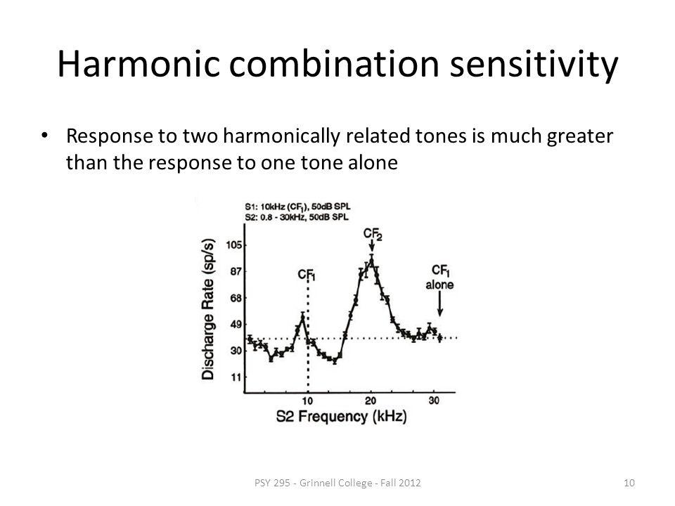 Harmonic combination sensitivity Neurons in the auditory cortex often exhibit multi-peaked response areas with peaks at harmonic ratios PSY 295 - Grin