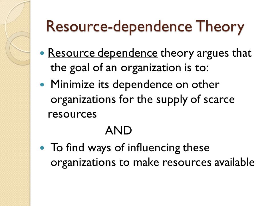 Institutional Theory Institutional theory: proposes that organizations are influenced not only by their internal processes but also by the need to adapt to the institutional pressures in the external environment.