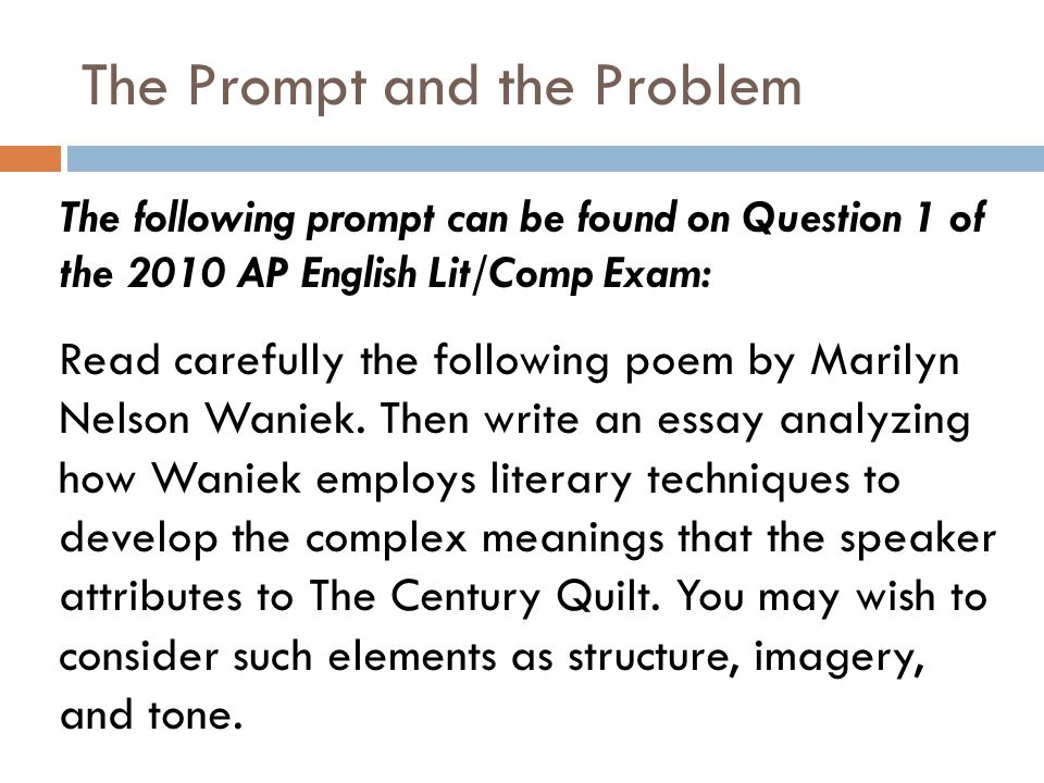 Reviewing the prompt 1.Read the prompt at least twice out loud 2.