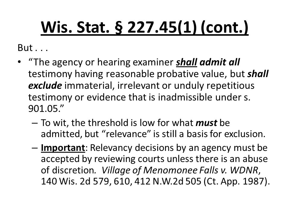 Wis. Stat. § (1) (cont.) But...