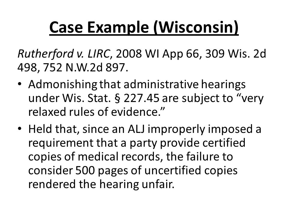 Case Example (Wisconsin) Rutherford v. LIRC, 2008 WI App 66, 309 Wis.