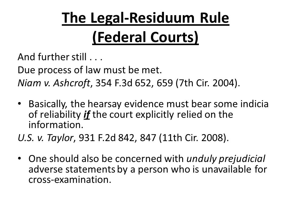The Legal-Residuum Rule (Federal Courts) And further still...