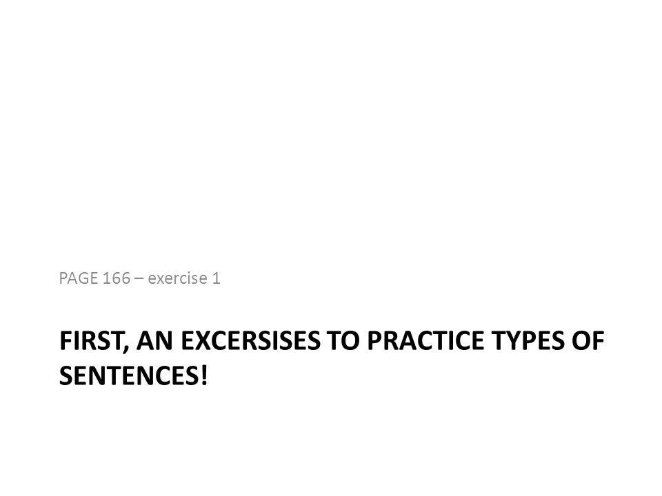 PAGE 166 – exercise 2 (a-c) OBJECT (ADVERBIAL)